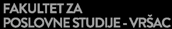 Fakultet za poslovne studije – Vršac
